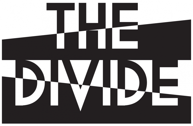 WHY DID WE CHOOSE TO CREATE 'THE DIVIDE'?